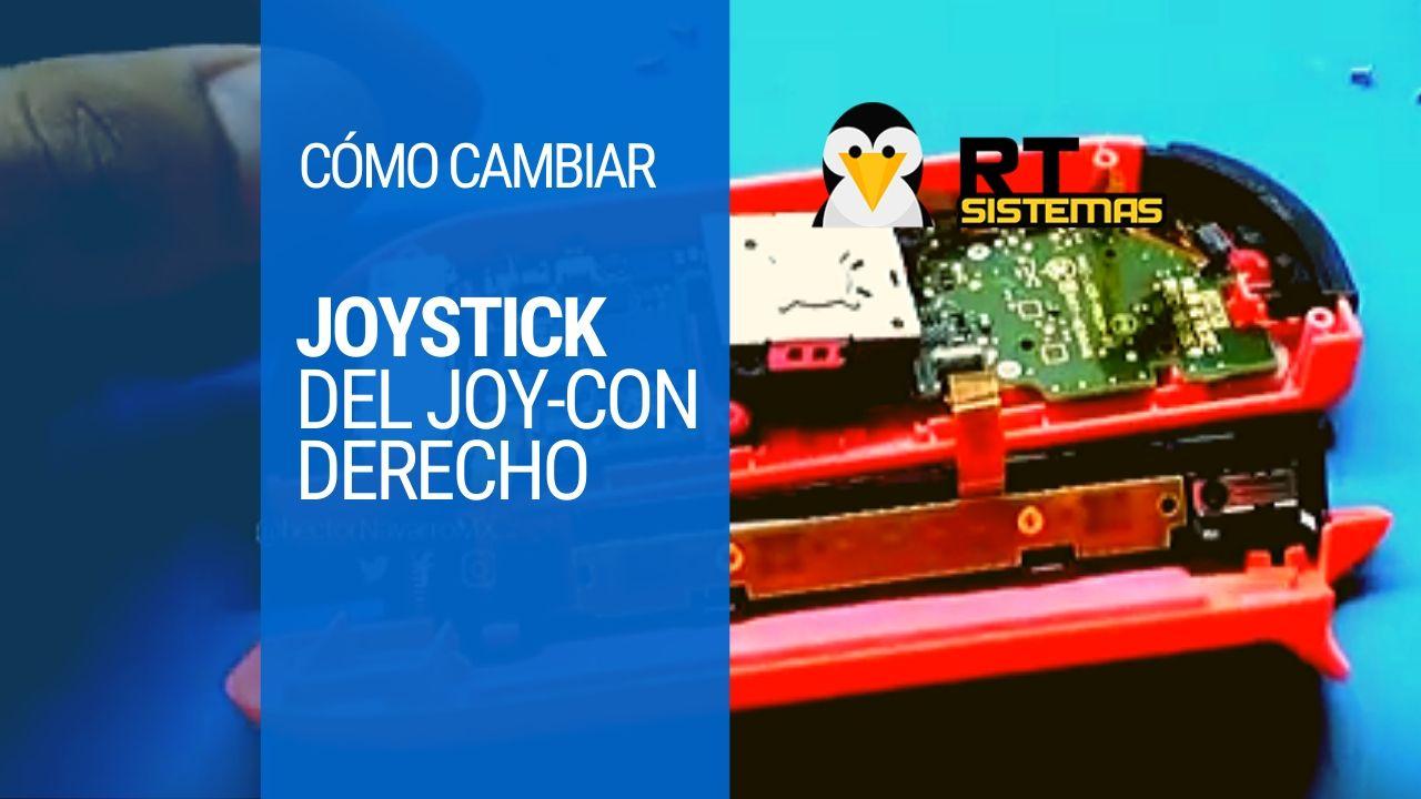 Cómo cambiar joystick del joy-con derecho